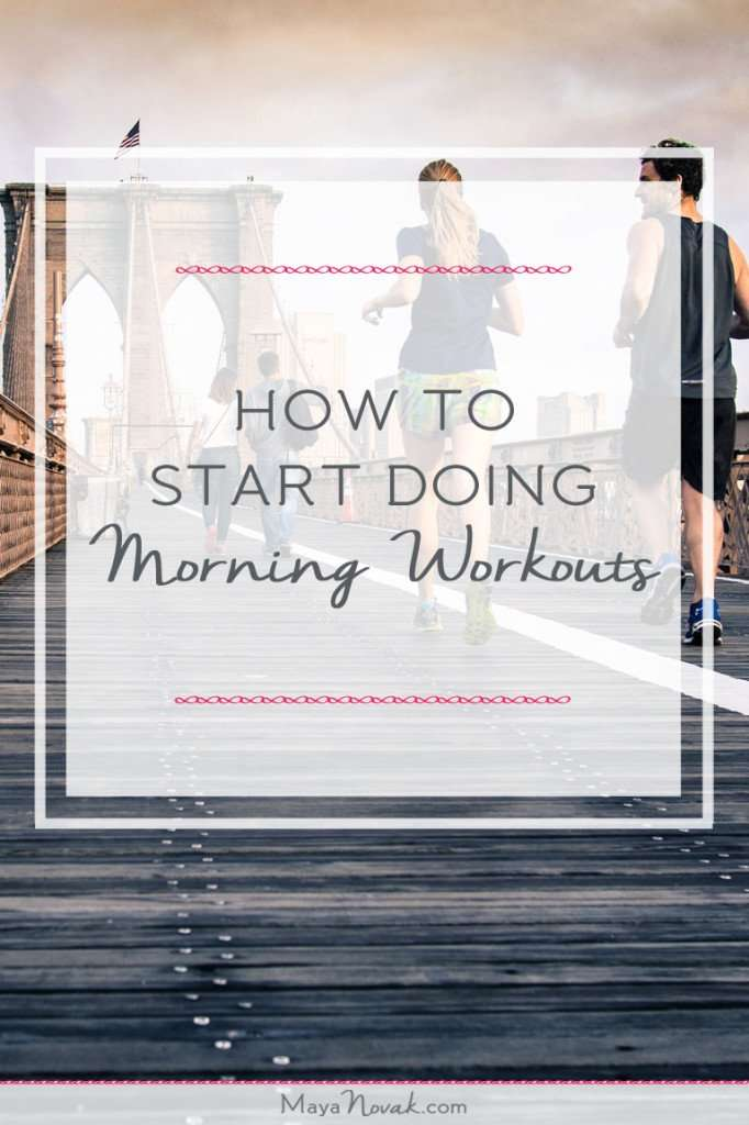 How To Start Doing Morning Workouts
