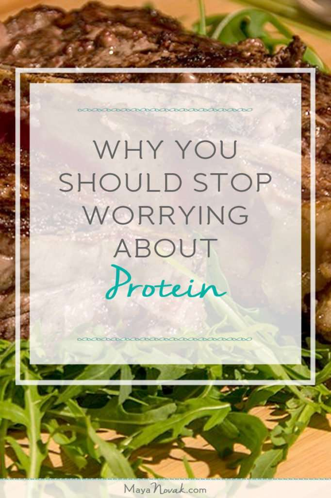 Why You Should Stop Worrying About Protein