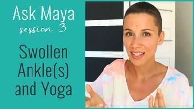 Swollen Ankle(s) and Yoga