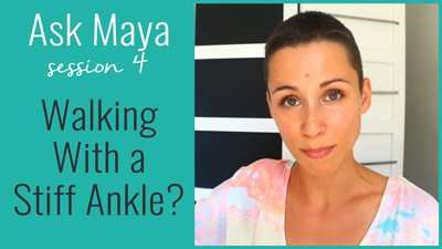 Walking With a Stiff Ankle?